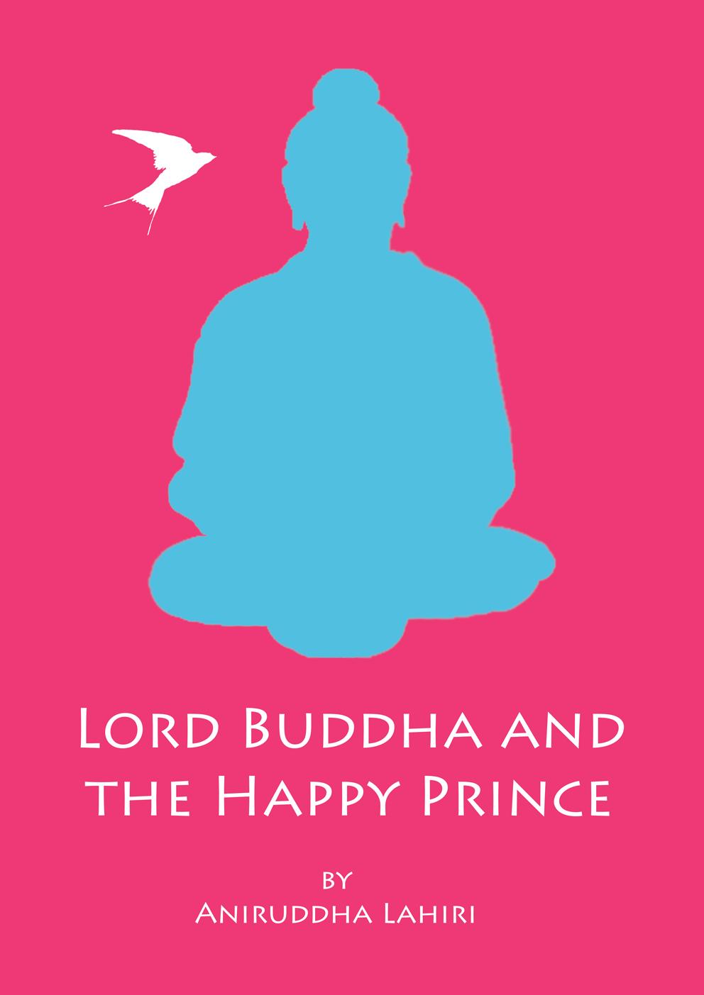 Lord Buddha and the Happy Prince